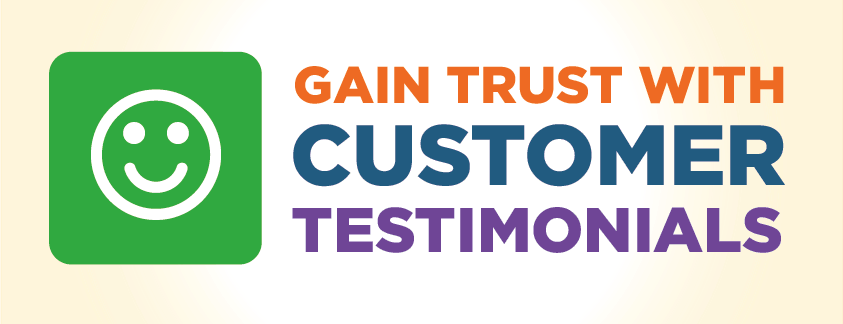 Gain Trust With Customer Testimonials